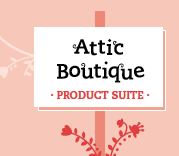Attic Boutique Product Suite