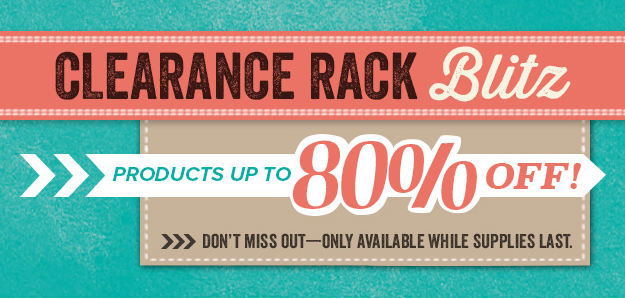 Clearance Rack Blitz up to 80% off!